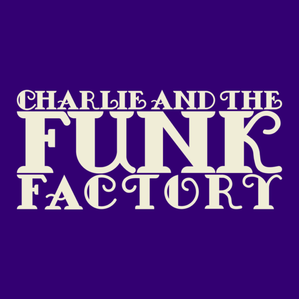 Charlie and the Funk Factory - Function Band